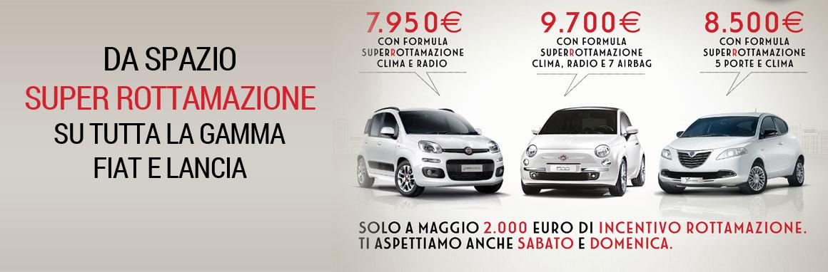 Ultima settimana di super rottamazione su tutta la gamma Fiat e Lancia!