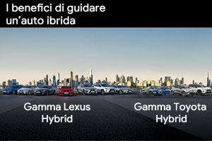 Scegli l'ibrido Toyota e Lexus: la scelta inevitabile